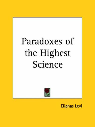 Download Paradoxes of the Highest Science