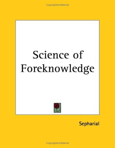 Science of Foreknowledge