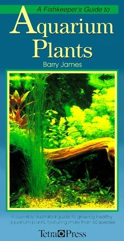 A Fishkeeper's Guide to Aquarium Plants