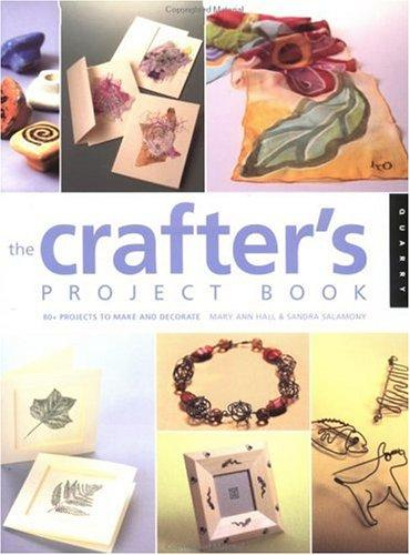 Image for The Crafter's Project Book: 80 + Projects to Make and Decorate