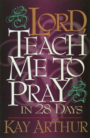 Download Lord, teach me to pray in 28 days