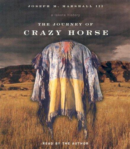 Download The Journey of Crazy Horse