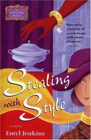 Download Stealing with Style (Sterling Glass Mysteries)