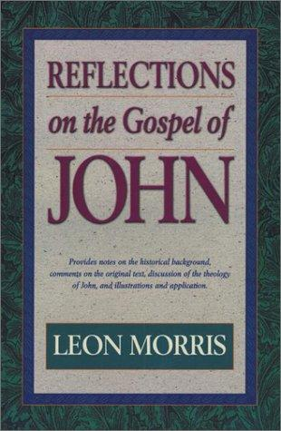 Download Reflections on the Gospel of John