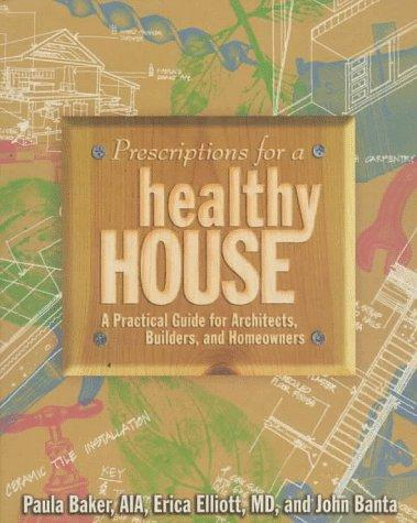 Download Prescriptions for a healthy house