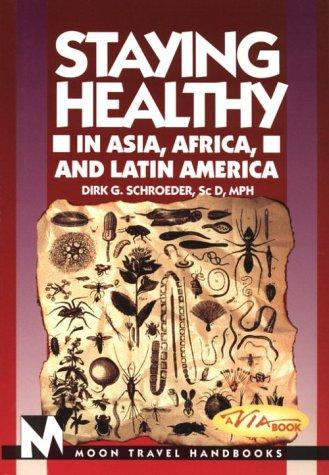 Download Staying Healthy in Asia, Africa, and Latin America