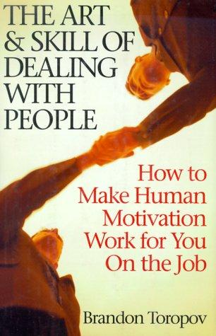 Download The Art & Skill of Dealing With People