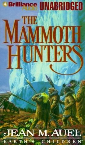 Mammoth Hunters, The (Earth's Children®)