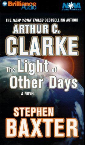 Light of Other Days, The (Nova Audio Books)