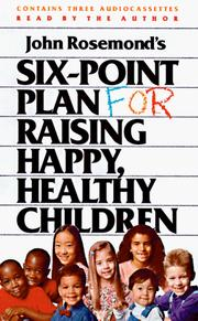 Thumbnail of John Rosemond's Six-Point Plan for Raising Happy, Healthy Children