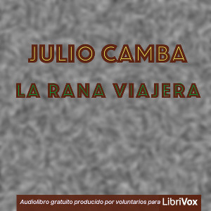 laranaviajera_1807_librivox/rana_viajera_j_camba_1808.jpg