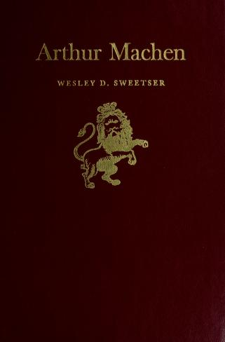 Arthur Machen by Wesley D. Sweetser