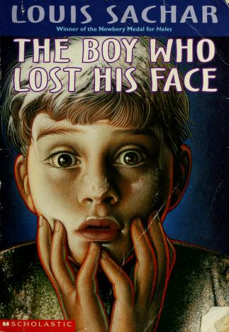 Cover of: The boy who lost his face | Louis Sachar
