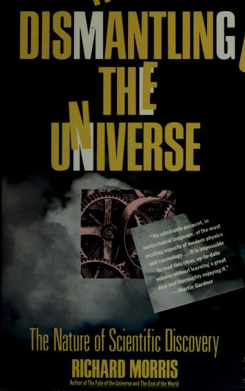 Cover of: Dismantling the Universe | Richard Morris