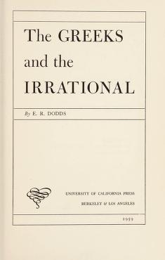 Cover of: The Greeks and the irrational | E. R. Dodds