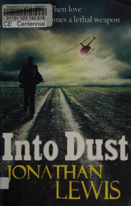 Cover of: Into dust | Jonathan Lewis