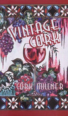 Vintage Cork by Cork Millner