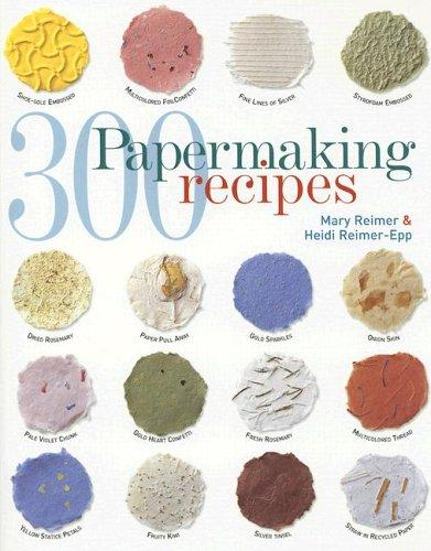 Image 0 of 300 Papermaking Recipes