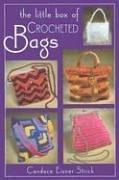 THE LITTLE BOX OF CROCHETED BAGS (Little Box Of...) by Candace Eisner Strick