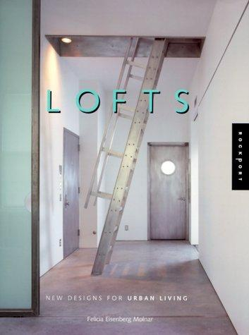 Lofts by Felicia Eisenberg Molnar