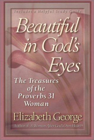 Beautiful in God's eyes by Elizabeth George