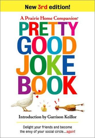 Pretty Good Joke Book by Garrison Keillor