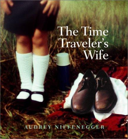 Time Travelers Wife by Audrey Neffenegger