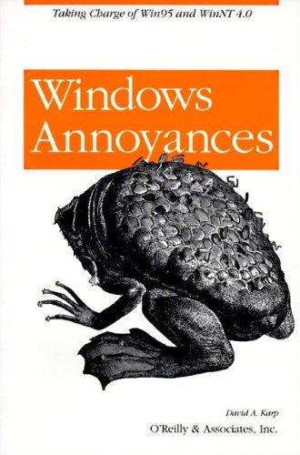 Windows Annoyances by David A. Karp