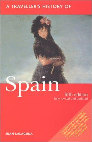 A traveller's history of Spain by Juan Lalaguna